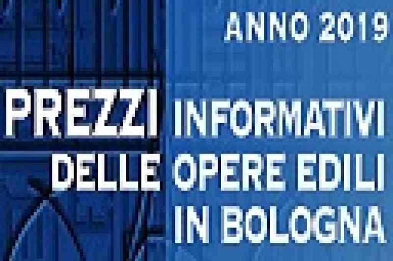 Prezzario informativo delle opere edili in Bologna 2019